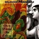 10000 Maniacs - Our Time In Eden - Cassette