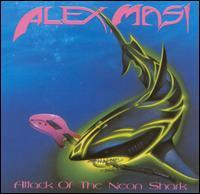 Alex Masi - Attack Of The Neon Shark - Vinyl album on Metal Blade records 1989