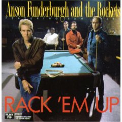Anson Funderburgh And The Rockets featuring Sam Miers - Rack'em Up - Vinyl album on Black Top / Demon Records