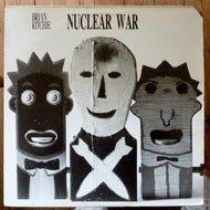 Brian Ritchie - Nuclear War