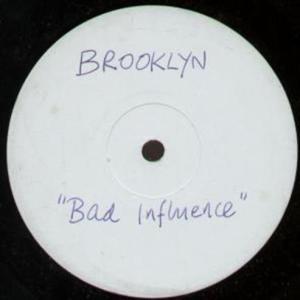 Brooklyn - Bad Influence