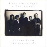Bruce Hornsby & The Range - Scenes From The Southside - Vinyl album on BMG Records 1988