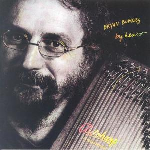 Bryan Bowers - By Heart - Vinyl album on Flying Fish Records 1984