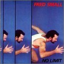 Fred Small - No Limit - Vinyl Album on Rounder Records