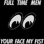 Full Time Men - Your Face, My Fist - Vinyl Album on Coyote Records
