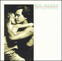 John Cougar Mellencamp - Big Daddy - Vinyl album on Mercury Records 1989