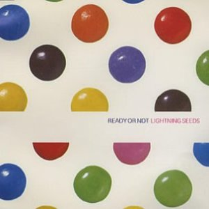 Lightning Seeds - Ready Or Not