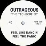 "Outrageous - The Techkore EP - 12"" Vinyl Single on Kinetic Records"