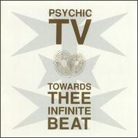 Psychic TV - Towards Thee Infinite Beat - Cassette tape on Temple Records