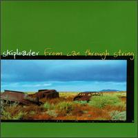 Skiploader - From Can Through String - Vinyl LP on Tim Kerr Records