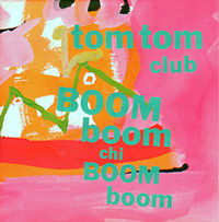 Tom Tom Club - Boom Boom Chi Boom Boom - Vinyl Album on Phonogram Records