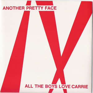 Another Pretty Face - All The Boys Love Carrie - 7 inch record of Mike Scott of The Waterboys