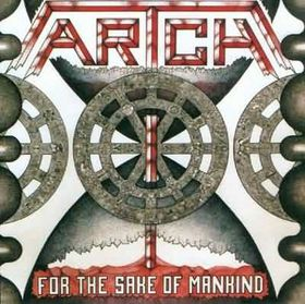 Artch - For The Sake Of Mankind - Norway heavy metal cassette tape on Metal Blade Records