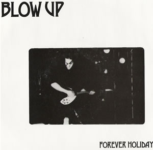 Blow Up - Forever Holiday - UK Import Seven Inch Record