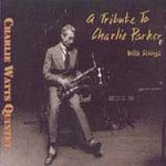 Charlie Watts Quintet - Tribute To Charlie Parker - Cassette tape on Continuum Records