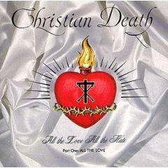 Christian Death - All The Love Part 1 - Cassette tape on Jungle Prophet Records
