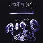Christian Death - Atrocities - Cassette tape on Dutch East India Records