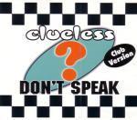 "Clueless - Don't Speak - 12"" Vinyl Single on ZYX Records"