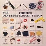 The Dentists - Powdered Lobster Fiasco - CD on Homestead Records