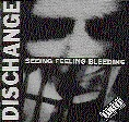 Dischange - Seeing Feeling Bleeding - CD on Nuclear Blast Records