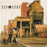 Exposure - Still The Wind Blows Still - UK Import Seven Inch Vinyl