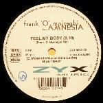 "Frank O'Moiraghi featuring Amnesia - Feel My Body - 12"" Vinyl Single on ZYX Records"