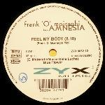 Frank O'Moiraghi featuring Amnesia - Feel My Body - 12 Inch Vinyl Record on ZYX Music