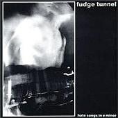 Fudge Tunnel - Hate Songs In E Minor - Cassette on Earache Records 1994