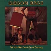 Gibson Bros - The Man Who Loved Couch Dancing - Cassette tape on on Homestead Records