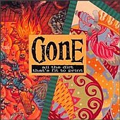 Gone - All The Dirt That's Fit To Print - Vinyl album by Greg Ginn on SST Records 1994