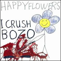 Happy Flowers - I Crush Bozo - Cassette tape on Homestead Records