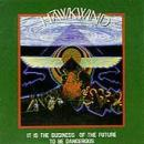 Hawkwind - It Is The Business Of The Future To Be Dangerous - Cassette tape on Castle Records