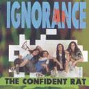 Ignorance - The Confident Rat - Cassette tape on Metal Blade Records
