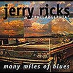 Jerry Ricks - Many Miles Of Blues - Blues CD on Rooster Records 2000