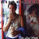 Killdozer - The Last Waltz - Compact Disc on Mans Ruin Records