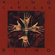 King Carcass - Blind - Vinyl album on Rough Trade Records