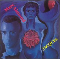 Marc Almond - Jacques - German import LP of Ex Soft Cell on Some Bizzare Records