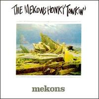 The Mekons - Honky Tonkin - Cassette tape on Twin Tone Records