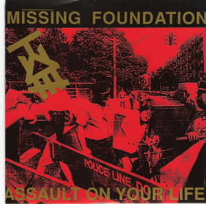 Missing Foundation - Assault On Your Life - Rare red vinyl seven inch on Lungcast records 1992