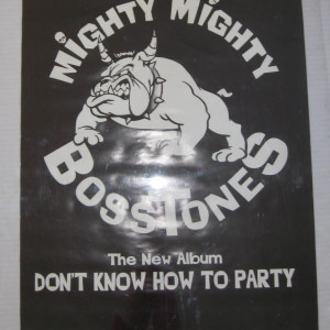 The Mighty Mighty Bosstones - Don't Know How to Party Bulldog Logo - 1993 promotional poster