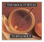 Mock Turtles - Turtle Soup - Cassette tape on Relativity Records