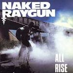 Naked Raygun - All Rise - Cassette tape on Homestead Records