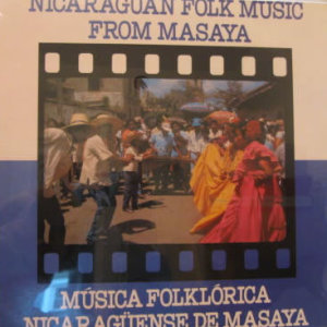 Compilation - Nicaraguan Folk Music From Masaya Musica Folklorica Nicaraguense De Masaya - Vinyl album on Flying Fish Records