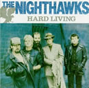 The Nighthawks - Hard Living - Cassette tape on Varrick Records