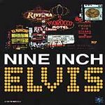 Nine Inch Elvis - ST - CD on Invisible Reords