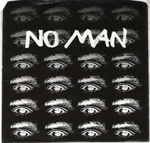 No Man - Diamondback - White vinyl 7 inch with Roger Miller of Mission of Burma on SST Records