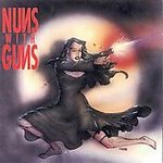 Nuns With Guns - Let's Scare The Hell Out Of Evellyn - CD with members of Battery Damnation AD on Redemption Records