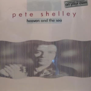 Pete Shelley - Heaven And The Sea - Vinyl LP featuring members of the Buzzcocks on Mercury Records