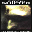 Pitch Shifter - Industrial - Cassette tape on Grind Core Records