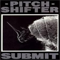 Pitch Shifter - Submit - Cassette tape on Earache Records